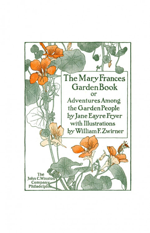 The Mary Frances garden book, or Adventures among the garden people