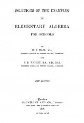 Solutions of the examples in elementary algebra for schools