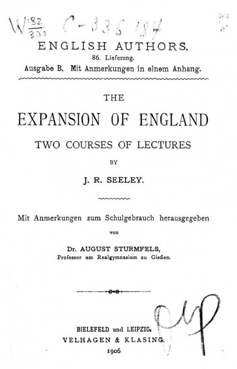 English authors. 86. Lieferung. The expansion of England. Two courses of lectures