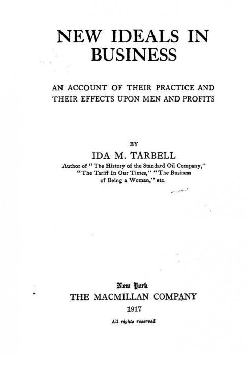New ideals in business. An account of their practice and their effects upon men and profits