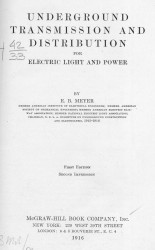 Underground transmission and distribution for electric light and power. 1 edition. 2 impression