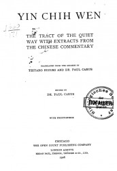 Yin Chin Wen. The tract of the quiet way with extracts from the Chinese commentary