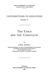 Contributions to education, № 5. The child and the curriculum