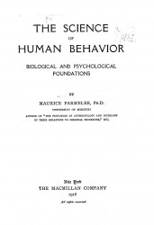 The science of human behavior. Biological and psychological foundations