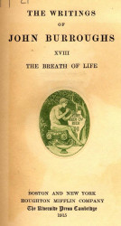 The writings of John Burroughs. Vol. 18. The breath of life