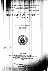 Studies in history, economics and public law. Vol. 70. Whole number 166. Mohammedan theories of finance