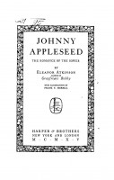 Johnny Appleseed. The romance of the Sower