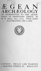 Handbooks to ancient civilizations series. Aegean archaeology. An introduction to the archaeology of prehistoric Greece