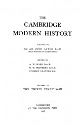 The Cambridge modern history. Volume 4. The Thirty years' war