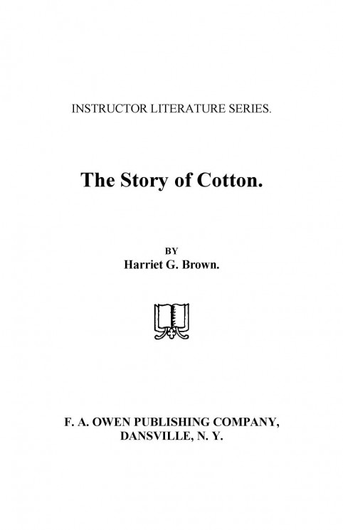 Instructor literature series. The story of cotton