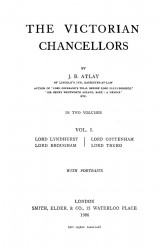 The Victorian chancellors. Volume 1