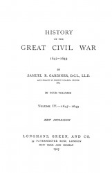 History of the great civil war 1642-1649. Volume 4 - 1647-1649