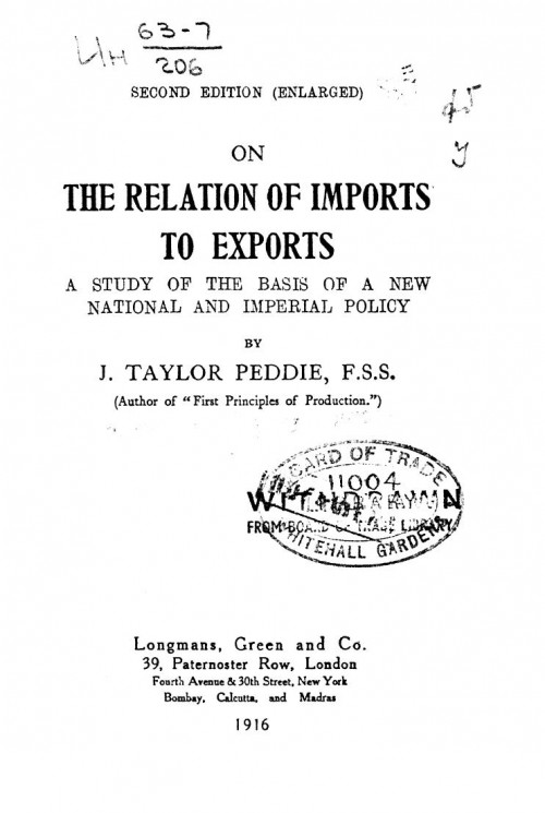 On the relation of imports to exports. A study of the basis of a new national and imperial policy