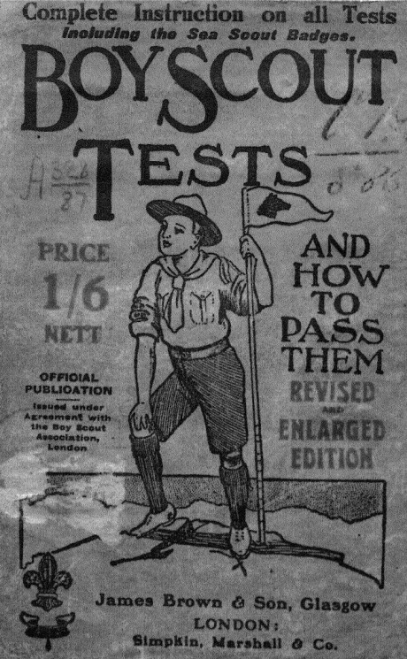 Boy scout tests and how to pass them. Complete instruction in all the tests