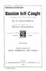 Russian self-taught in Russian and Roman characters by the natural method with phonetic pronunciation. 6 edition