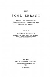 The fool errant. Being the memoirs of Francis-Anthony Strelley, Esq., citizen of Lucca