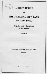 A short history of the National City Bank of New York together with a description of the building 1812-1912. Original chapter, June 16, 1812