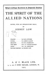 King's college lectures in Imperial studies. The spirit of the allied nations