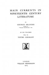 Main currents in nineteenth century literature. Volume 6. Young Germany
