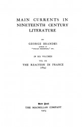 Main currents in nineteenth century literature. Volume 3. The reaction in France (1874)