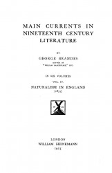 Main currents in nineteenth century literature. Volume 4. Naturalism in England (1875)