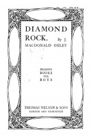Nelson's books for boys. Diamond Rock or on the right track