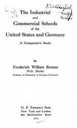 The industrial and commercial schools of the United States and Germany. A comparative study