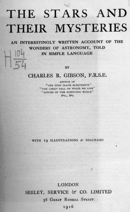 The stars and their mysteries. An interestingly written account of the wonders of astronomy, told in simple language