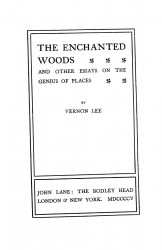 The enchanted woods and other essays on the genius of places