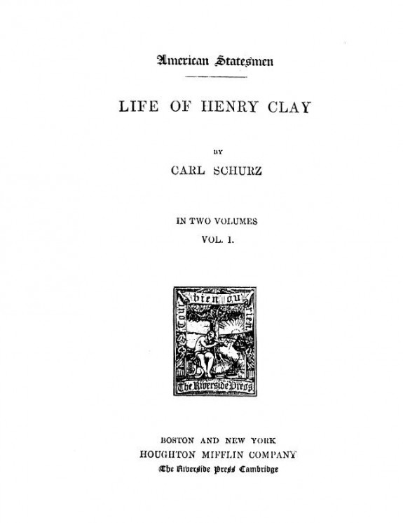 American statesman. Life of Henry Clay. Vol. 1