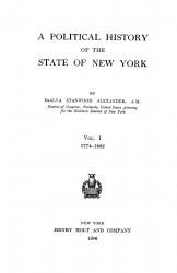 A political history of the state of New York. Volume 1. 1774-1832