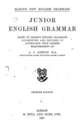 Mason's new English grammars. Junior English grammar based on MAson's English grammars. 7 edition