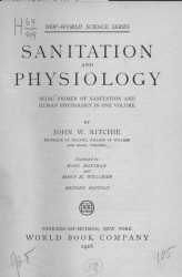 Sanitation and physiology. Being primer of sanitation and human physiology in one volume