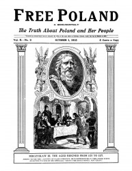 Free Poland. A semi-monthly. The truth about Poland and her people. Vol. 2. №№ 2-4, 6-7