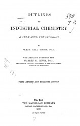 Outlines of industrial chemistry. A text-book for students. 3 edition